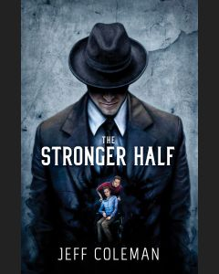 The Stronger Half
